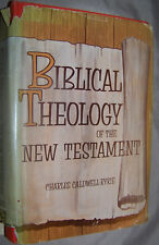 Biblical Theology of the New Testament Charles Caldwell Ryrie 1st Edition 1959