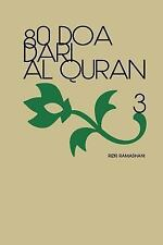 Doa Dari Al Quran: 80 Doa Dari Al Quran 3 by Rizki Ramadhani (2015, Paperback)