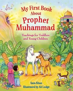 My First Book about the prophet Muhammad - Eid Gifts Kids Muslim Islamic Quran
