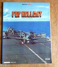 F6F HELLCAT Revue spécial Mach 1 Editions Atlas
