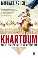 Khartoum : The Ultimate Imperial Adventure, Paperback by Asher, Michael, Bran...