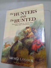 Book The Hunters and the Hunted George Laycock 1990 HB