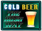 Irish beer drinker METAL street sign funny great gift mancave retro wall art 410