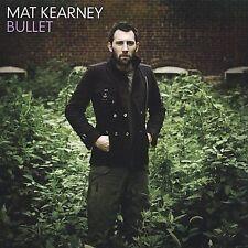 Bullet by Mat Kearney (Cd Oct-2004) MINT