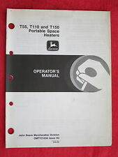 1993 John Deere T55, T110, T150 Portable Kerosen Space Heaters Operator'S Manual