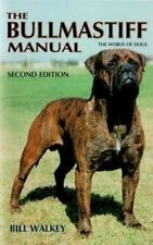 Bullmastiff Manual by Bill Walkey (1999, Hardcover) dog