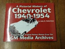Pictorial History Of Chevrolet 1940-1954 By John D. Robertson.