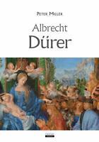 Albrecht Dürermiller petercresceregrandi pittoribiografia arte opere pittura