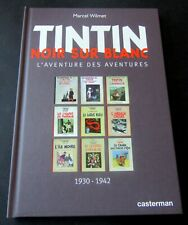 TINTIN HERGE NOIR SUR BLANC WILMET CASTERMAN LES ALB NB DE 1930 A 42 NEUF SIGNE