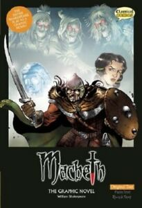 Macbeth the Graphic Novel: Original Text by William Shakespeare, Paperback, 2008