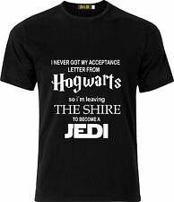 I NEVER GOT MY ACCEPTANCE LETTER FROM HOGWARTS SO IM LEAVING COTTON  T SHIRT