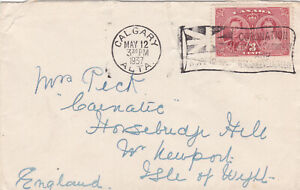 1937 CALGARY CANADA CORONATION COVER SENT TO ISLE OF WIGHT KGVI STAMP !
