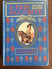 A Fair Jacobite, H May Pointer, Nelson 1913