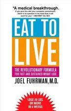 EAT TO LIVE Joel Fuhrman FREE SHIPPING paperback book healthy fast weight loss