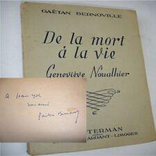 DE LA MORT A LA VIE / GENEVIÈVE NOUALHIER   Gaétan Bernoville Envoi