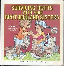 Surviving Fights With Your Brothers and Sisters (A