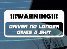 DRIVER più dà un SH * T Auto Finestra JDM Adesivo Decalcomania In Vinile Paraurti JDM VW