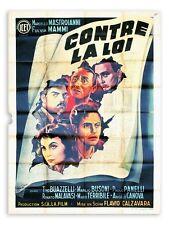 Affiche 120x160cm CONTRE LA LOI (CONTRO LA LEGGE) 1950 Marcello Mastroianni