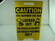 """New listing Yellow Caution This Equipment Has Been Locked Out Sign, 2-Sided Fold-Out 19""""x12"""""""