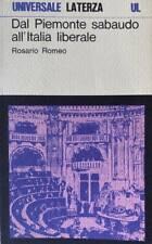 Rosario ROMEO - Dal Piemonte sabaudo all'Italia liberale - 1974
