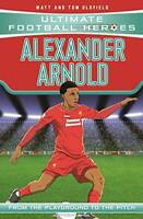 Alexander-Arnold (Ultimate Football Heroes) by Oldfield, Matt & Tom, NEW Book, F