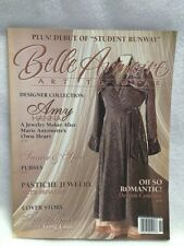 Belle Armoire Art to Wear Fashion Magazine March April 2007 Sewing Crafting