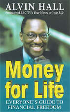 Hall, Alvin, Money for Life: Everyone's Guide to Financial Freedom, Paperback, V