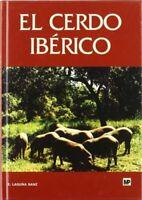 Cerdo ibérico, El. En el próximo milenio