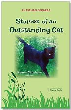 Stories of an Outstanding Cat, by Michael Sequeira