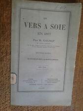 Les vers à soie en 1867 par M. Gagnat
