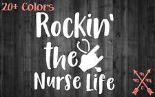 ROCKIN THE NURSE LIFE RN CNA STICKER DECAL LAPTOP YETI CAR TUMBLER CUP MACBOOK