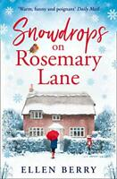 Snowdrops on Rosemary Lane: A heartwarming read to curl up wi... by Berry, Ellen