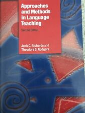 Approaches and Methods In Language Teaching by Jack C Richards