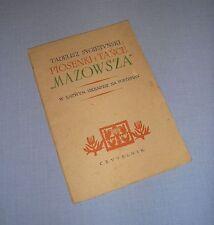 Piosenki i Tańce MAZOWSZA w łatwym układzie na fortepian 1953 Mazowsze nuty