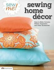 Sewing Home D?cor : Easy-to-Make Curtains, Pillows, Organizers and Other.