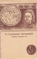 X130) VENEZIA 1907, VI CONGRESSO GEOGRAFICO FRA MAURO CAMALDOLESE.