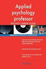 Applied psychology professor RED-HOT Career Guide; 2564 REAL Interview Ques...