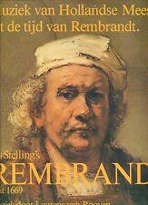 LAURENS VAN ROOYEN jos stelling's rembrandt MUZIEK VAN HOLLANDSE MEESTERS EX LP