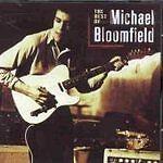 Mike Bloomfield - The Best Of Mike Bloomfield (CDTAK 8905)