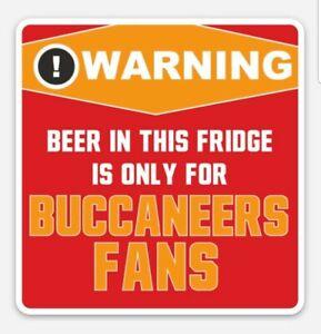 Warning Tampa Bay Buccaneers Beer Fridge only MAGNET -  Fans only Tom Brady Era