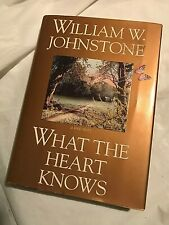 WHAT THE HEART KNOWS William W. Johnstone Fine 1995 First Edition Love Story