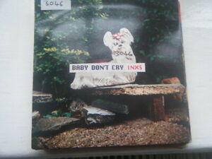 """INXS - BABY DONT CRY  - 7"""" SINGLE - ROCK / 80'S / SOFT ROCK"""