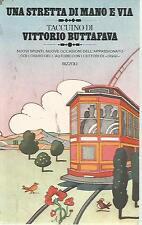 O14 Una stretta di mano e via Vittorio Buttafava Rizzoli I ed 1976