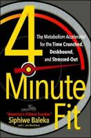 4-Minute Fit: The Metabolism Accelerator for the Time Crunched, Des - ACCEPTABLE