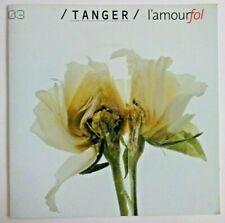 TANGER : L'AMOUR FOL ♦ ALBUM PROMO CD + PLAN MEDIA TITRES COMMENTÉS ♦
