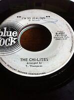 The Chi-Lites 45 I'm So Jealous BLUE ROCK PROMO