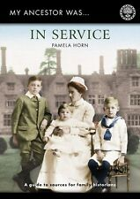 My Ancestor was in Service - Family History/Genealogy Book