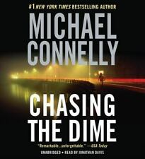 Chasing the Dime by Michael Connelly (2006, CD, Abridged)