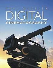 NEW Digital Cinematography by Paul Wheeler