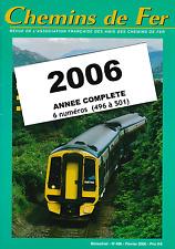 AFAC - Année 2006 (Complet) Revues de l'association des amis des Chemins de Fer